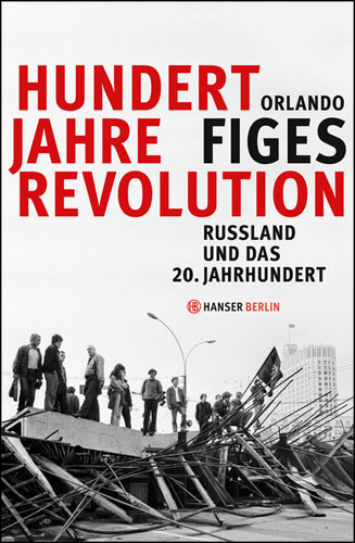 Figes-100-Jahre-Revolution